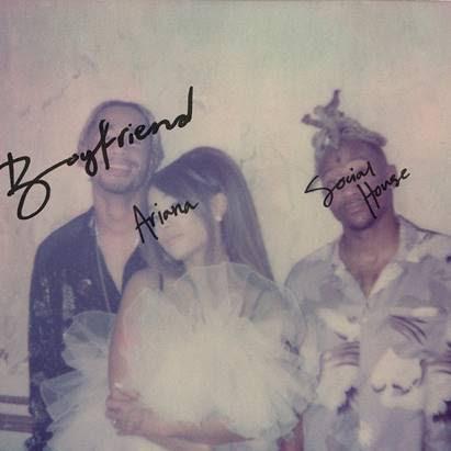 "Ariana Grande y ""Boyfriend"""