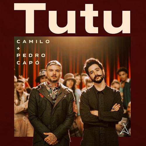 Camilo + Pedro Capó – Tutu  #ParaCantar